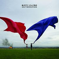 Biffy Clyro – Only Revolutions