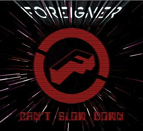 foreigner can't slow down front cover