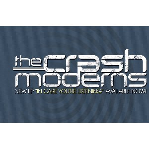 The Crash Moderns  - In Case You're Not Listening EP