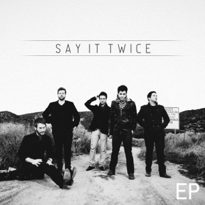 say it twice say it twice ep front cover