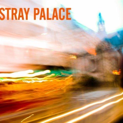 stray palace